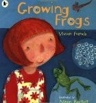 Growing Frogs Vivian French and Alison Bartlett
