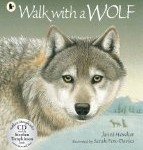 Walk with a Wolf Janni Howker and Sarah Fox-Davies